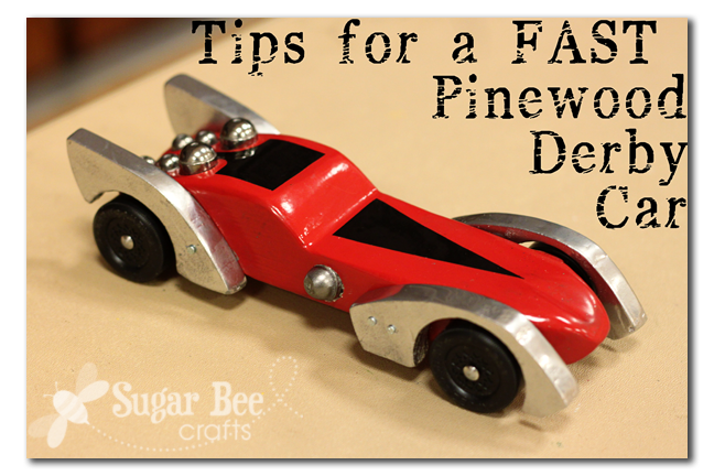 Pinewood derby tips tricks how to make your car faster