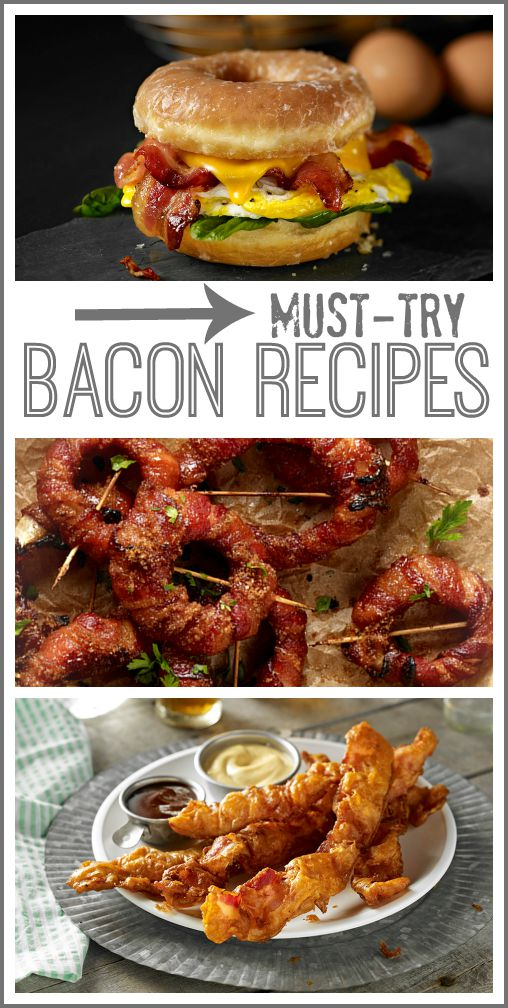 must-try bacon recipes
