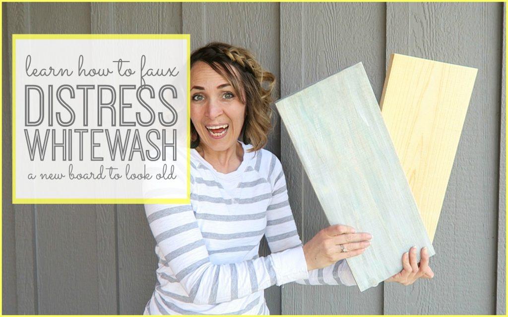 distress whitewash a board tutorial