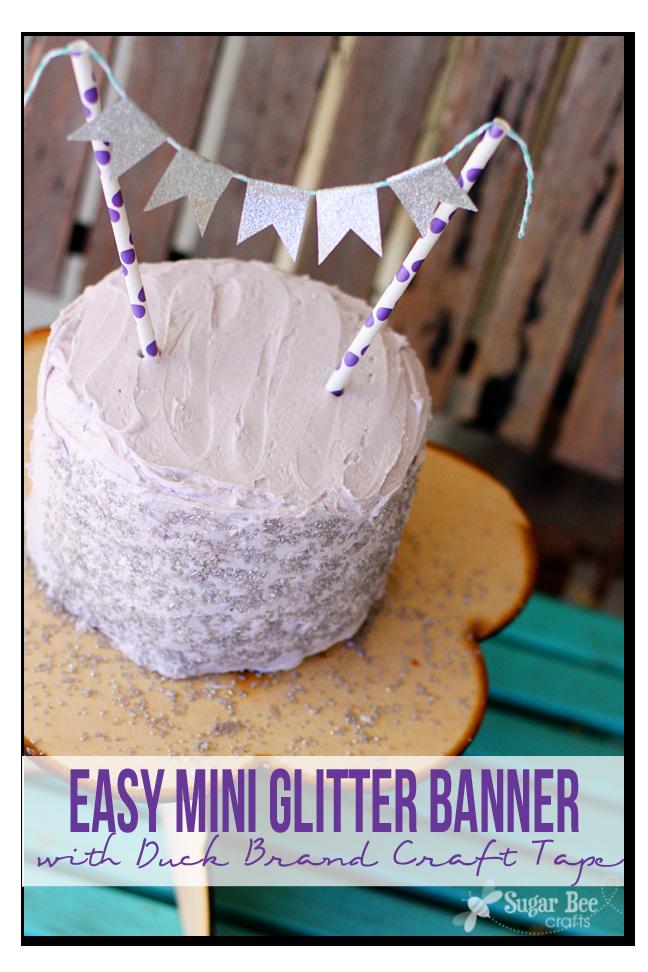 easy mini glitter cake banner