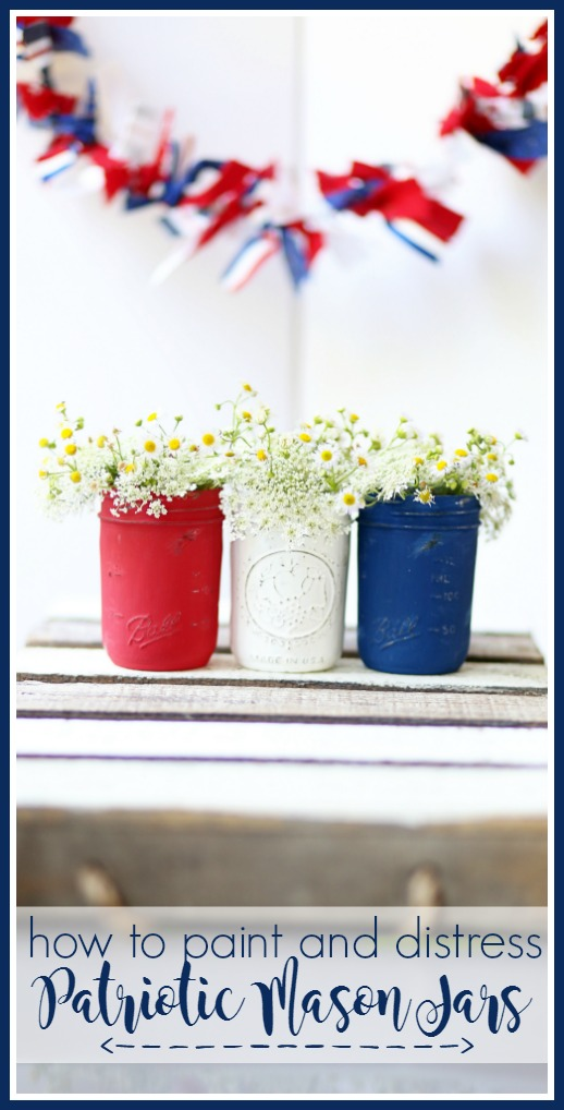 how to paint and distress mason jars patriotic