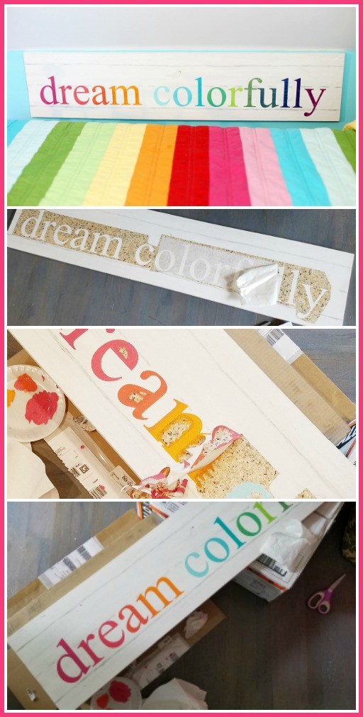 make-your-own-dream-colorfully-sign