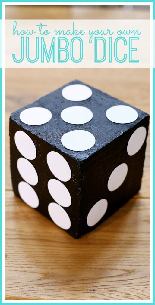 how to make your own jumbo dice