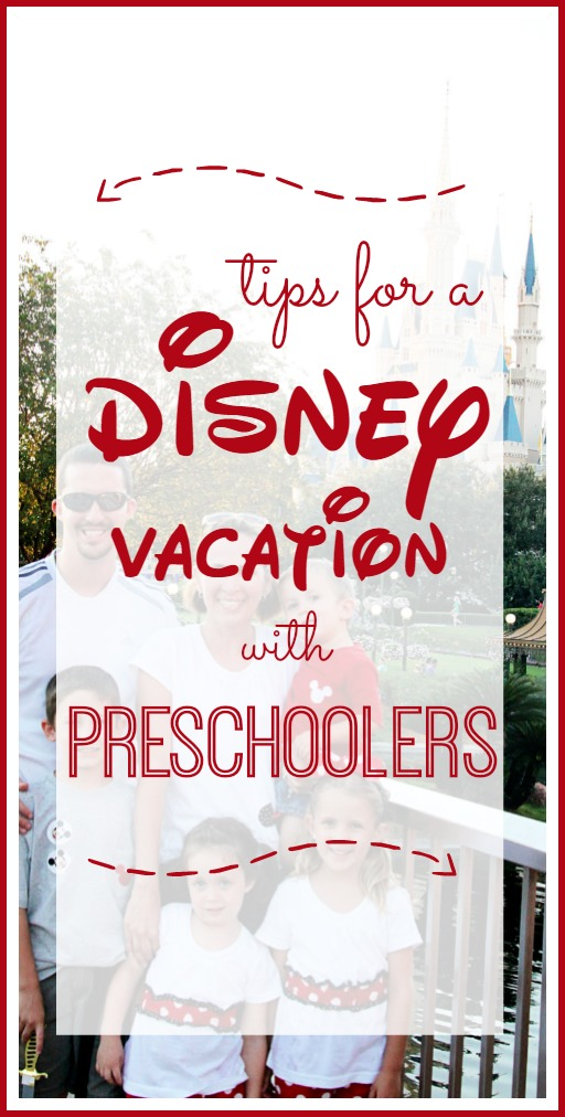 tips for disney vacation with preschoolers