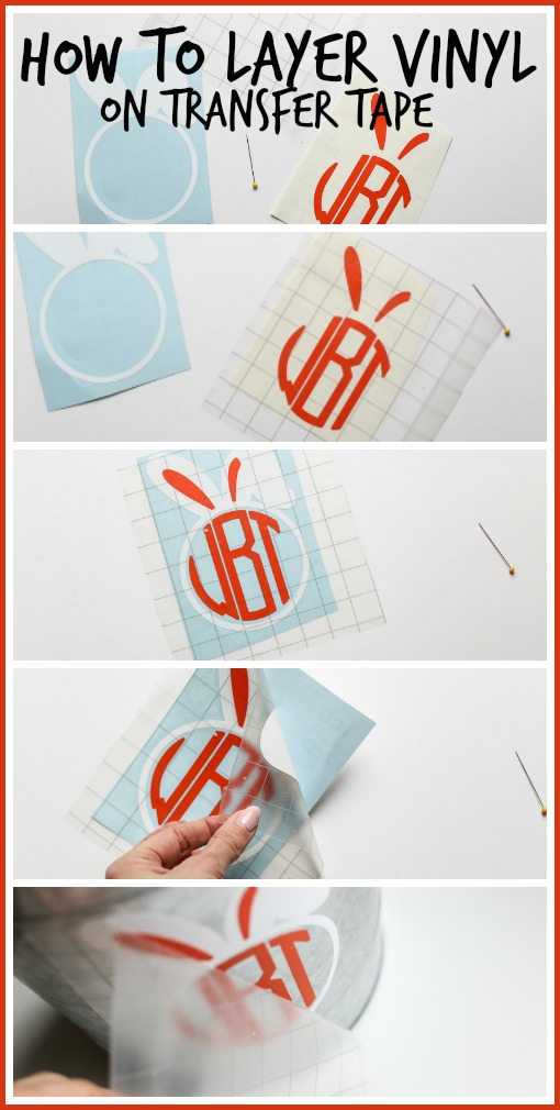 how to layer vinyl on transfer tape